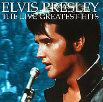 Elvis Presley The Live Greatest Hits