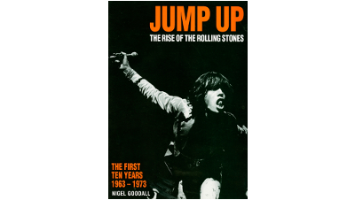 Jump Up: The Rise of the Rolling Stones
