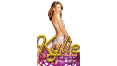 Kylie Naked: A Biography
